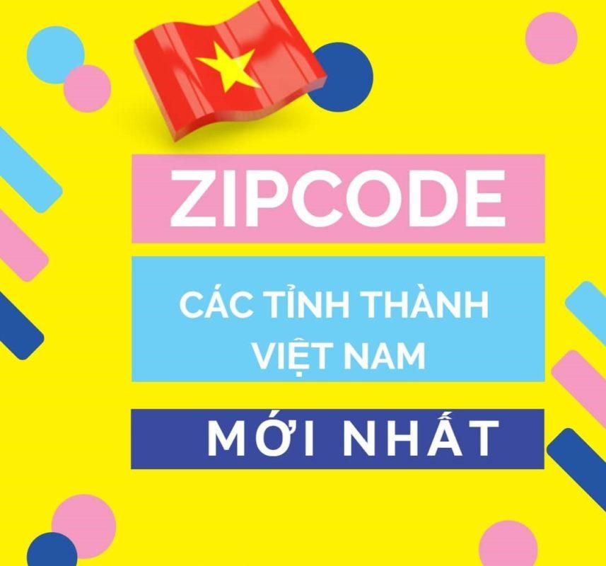 Mã Zipcode 63 tỉnh thành Việt Nam mới nhất
